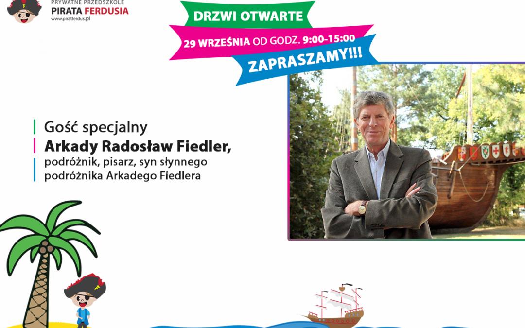 Drzwi otwarte Pirata Ferdusia – gość specjalny Pan Arkady Radosław Fiedler